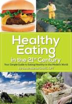 Healthy Eating in the 21st Century