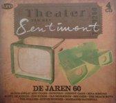 Theater Van Het  Sentiment-De Jaren 60