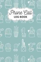 Phone Call Log Book: Track Phone Calls Messages and Voice Mails with Phone Call Logbook for Business or Personal Use - Telephone Memo Organ