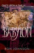 Once Upon a Time in Babylon