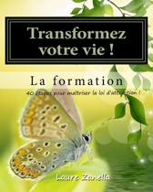 Transformer Votre Vie ! La Formation