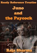 Ready Reference Treatise: Juno and the Paycock