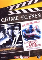 Crime Scenes: One last ride / Another day in paradise