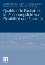 Qualifizierte Facharbeit Im Spannungsfeld Von Flexibilit t Und Stabilit t