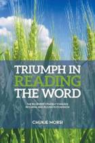 Triumph in Reading the Word