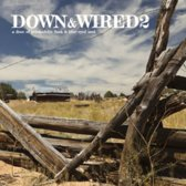 Best Of Down & Wired 2