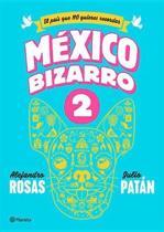 Mexico Bizarro 2