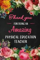 Thank you for being an Amazing Physical Education Teacher
