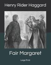 Fair Margaret: Large Print
