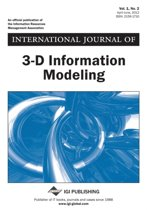 International Journal of 3-D Information Modeling, Vol 1 ISS 2