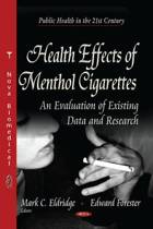 Health Effects of Menthol Cigarettes