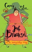 Boek cover Juf Braaksel en de magische ring van Carry Slee (Hardcover)