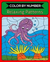 Color By Number Relaxing Patterns: 50 Unique Color By Number Design for drawing and coloring Stress Relieving Designs for Adults Relaxation Creative h