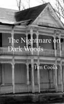 The Nightmare on Dark Woods