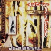 Kid Creole and the Coconuts - You shoulda told me you were …