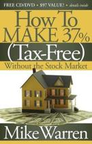 How To Make 37%, Tax-Free, Without the Stock Market
