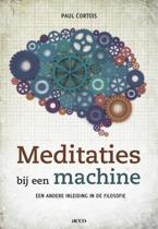 Meditaties bij een machine. een andere inleiding in de filosofie