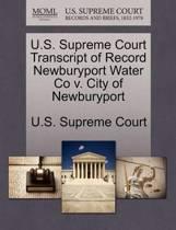 U.S. Supreme Court Transcript of Record Newburyport Water Co V. City of Newburyport