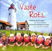 Kinderkoren Urk/Bodegraven, Vaste rots