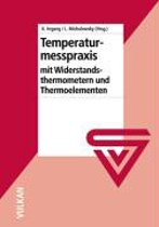 Temperaturmesspraxis mit Widerstandsthermometern und Thermoelementen