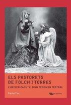 Els Pastorets de Folch i Torres. L'origen caputxí d'un fenomen teatral