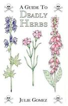 Guide to Deadly Herbs