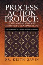 Process Action Project: on the African American Community in Rockdale Texas