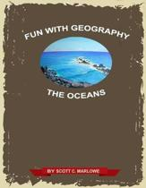 Fun with Geography: The Oceans