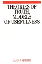 Theories of Truth and Models of Usefulness