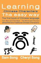 Learning Chinese Characters the Easy Way - The First Book of Chinese Language