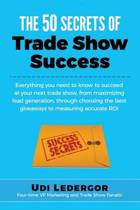 The 50 Secrets of Trade Show Success