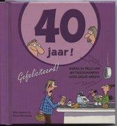 40 Jaar! Gefeliciteerd