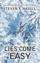 Lies Come Easy