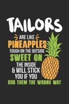 Tailors Are Like Pineapples. Tough On The Outside Sweet On The Inside: Tailor. Dot Grid Composition Notebook to Take Notes at Work. Dotted Bullet Poin