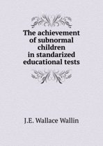The Achievement of Subnormal Children in Standarized Educational Tests
