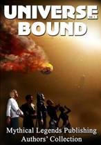 Universe Bound Volume One