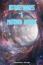 Internet Address & Password Logbook: Personal Information, Website, Username and Password: Size 6x9, 120 Pages