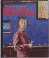 De schepping van Melle