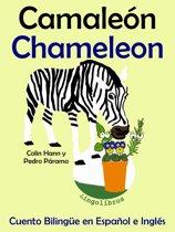 Cuento Bilingüe en Español e Inglés: Camaleon - Chameleon (Coleccion Aprender Inglés)