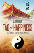 Tao of Happiness and Other Stories from China