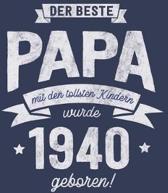 Der Beste Papa wurde 1940 geboren: Wochenkalender 2020 mit Jahres- und Monats�bersicht und Tracking von Gewohnheiten - Terminplaner - ca. Din A5