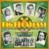 The Big Broadcast, Vol. 7: Jazz and Popular Music of the 1920s and 1930s