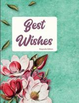 Best Wishes Magnolia Edition