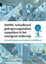 SWPBS:schoolbreed gedragsvraagstukken aanpakken in het voortgezet onderwijs