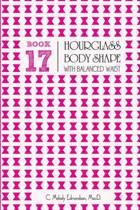 Book 17 - Hourglass Body Shape with Balanced-Waist