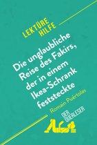 Die unglaubliche Reise des Fakirs, der in einem Ikea-Schrank feststeckte von Romain Puértolas (Lektürehilfe)