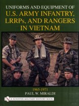 Uniforms and Equipment of US Army Infantry, LRRPs, and Rangers in Vietnam 1965-1971