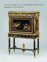 European Furniture in the Metropolitan Museum of Art