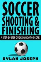 Soccer Shooting & Finishing