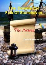 The Downie del Folk of Stonehaven. the Pirates